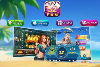 Game 52fun xóc đĩa đổi thưởng