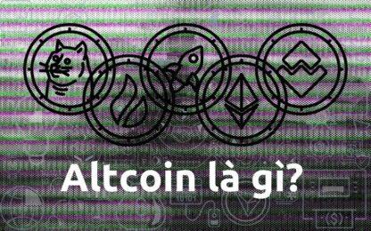 Tìm hiểu altcoin là gì? Có nên đầu tư chơi altcoin