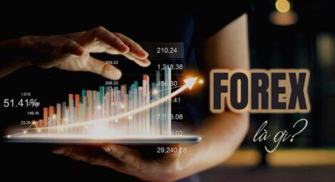Tìm hiểu forex là gì? Cách chơi forex hiệu quả