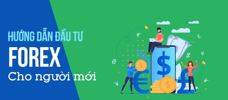 Forex là cơ hội kiếm tiền hiệu quả, sinh lời cao