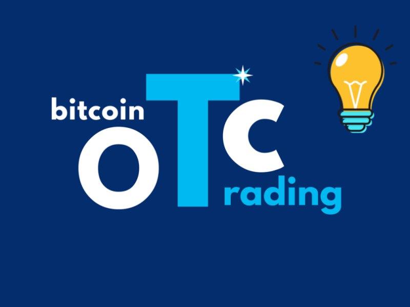 giao dịch OTC là gì, ưu điểm và nhược điểm của OTC trên thị trường chứng khoán