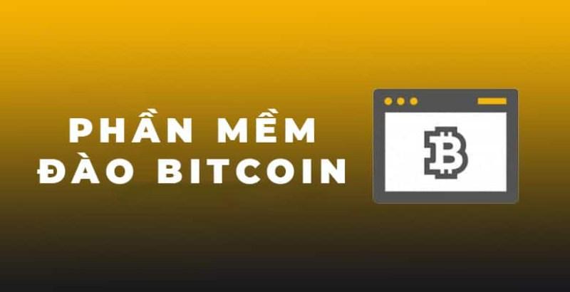 Tổng hợp các phần mềm đào bitcoin hiệu quả nhất